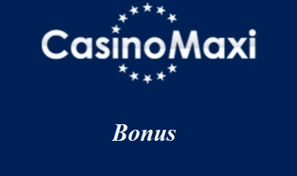 CasinoMaxi Bonus