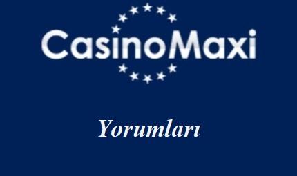 CasinoMaxi Yorumları