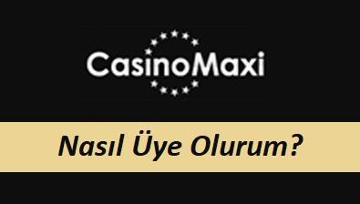 CasinoMaxi Nasıl Üye Olurum?