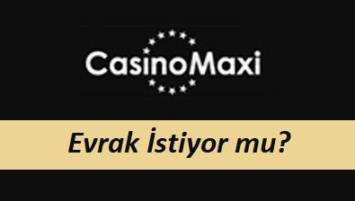 CasinoMaxi Evrak İstiyor Mu