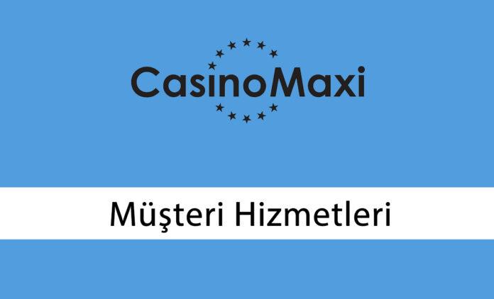 Casinomaxi Müşteri Hizmetleri